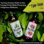 [E4C15] Turning Amazon Herbs Into Energy Drinks While Preserving Indigenous Medicine – Runa