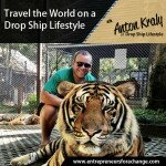 [E4C16] Travel the World on a Drop Ship Lifestyle – Anton Kraly