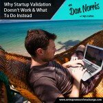 Why Startup Validation Doesn't Work & What To Do Instead - WPCurve