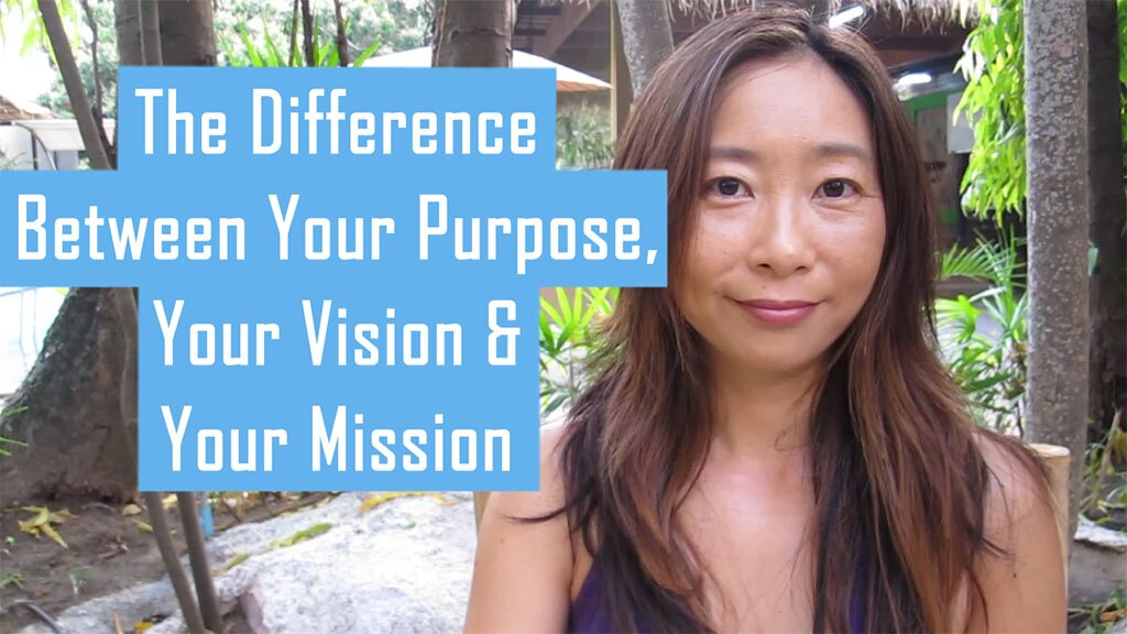 The Difference Between Your Purpose, Your Vision & Your Mission