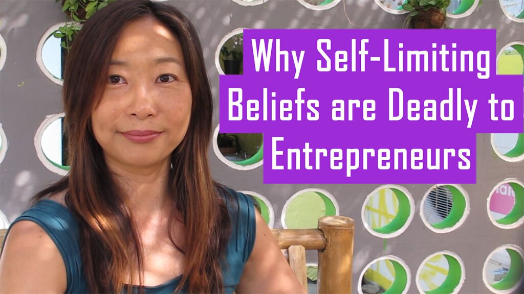 Why Self-Limiting Beliefs are Deadly to Entrepreneurs